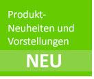 Produkt-Neuheiten und -Vorstellungen