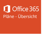 MS Office 365 Pläne Übersicht