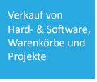 Verkauf von Hardware und Software